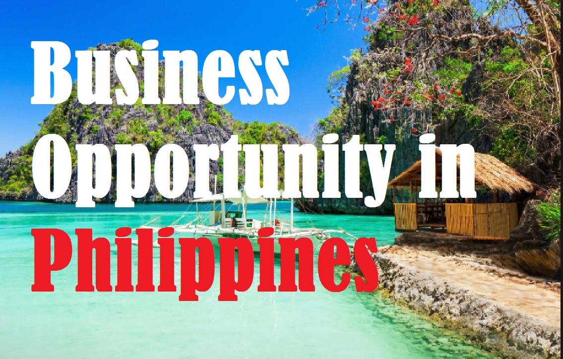 Business Opportunity in Philippines