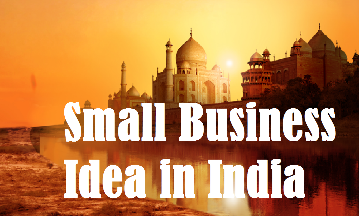 Small Business Idea in India
