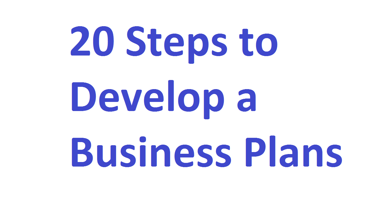 20 Steps to Develop a Business Plans