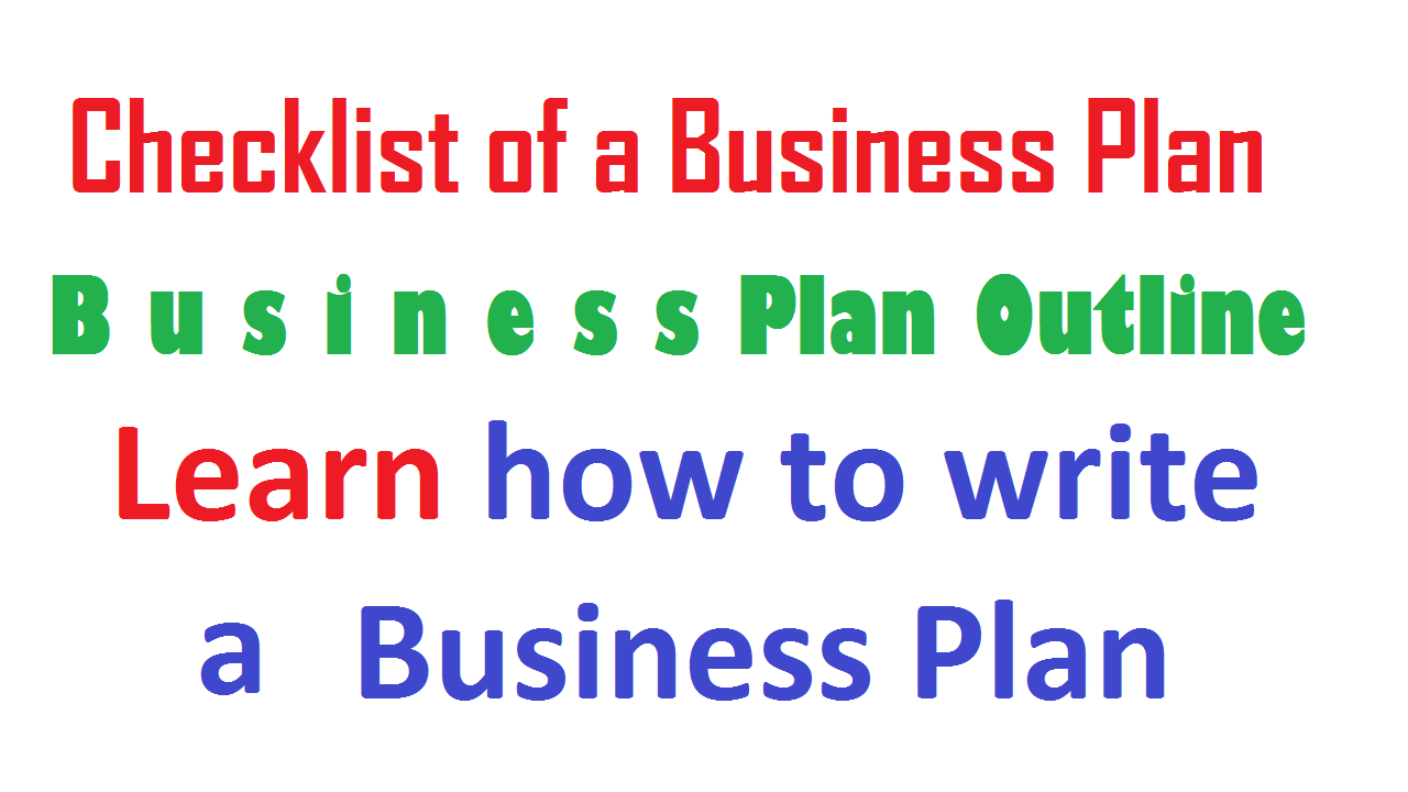 Business Plan Outline - Checklist of a Business Plan
