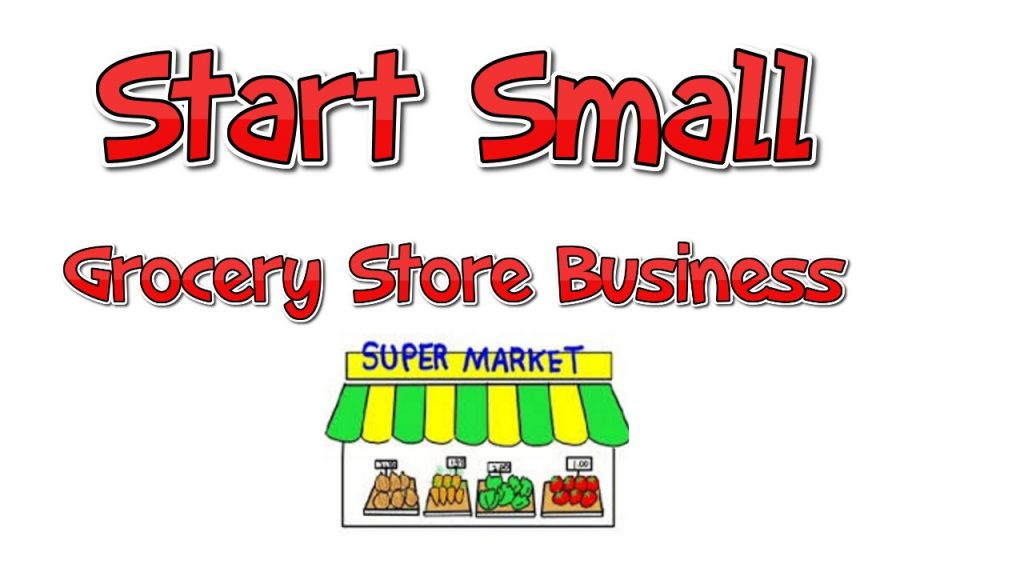 How to Start Small Grocery Store Business