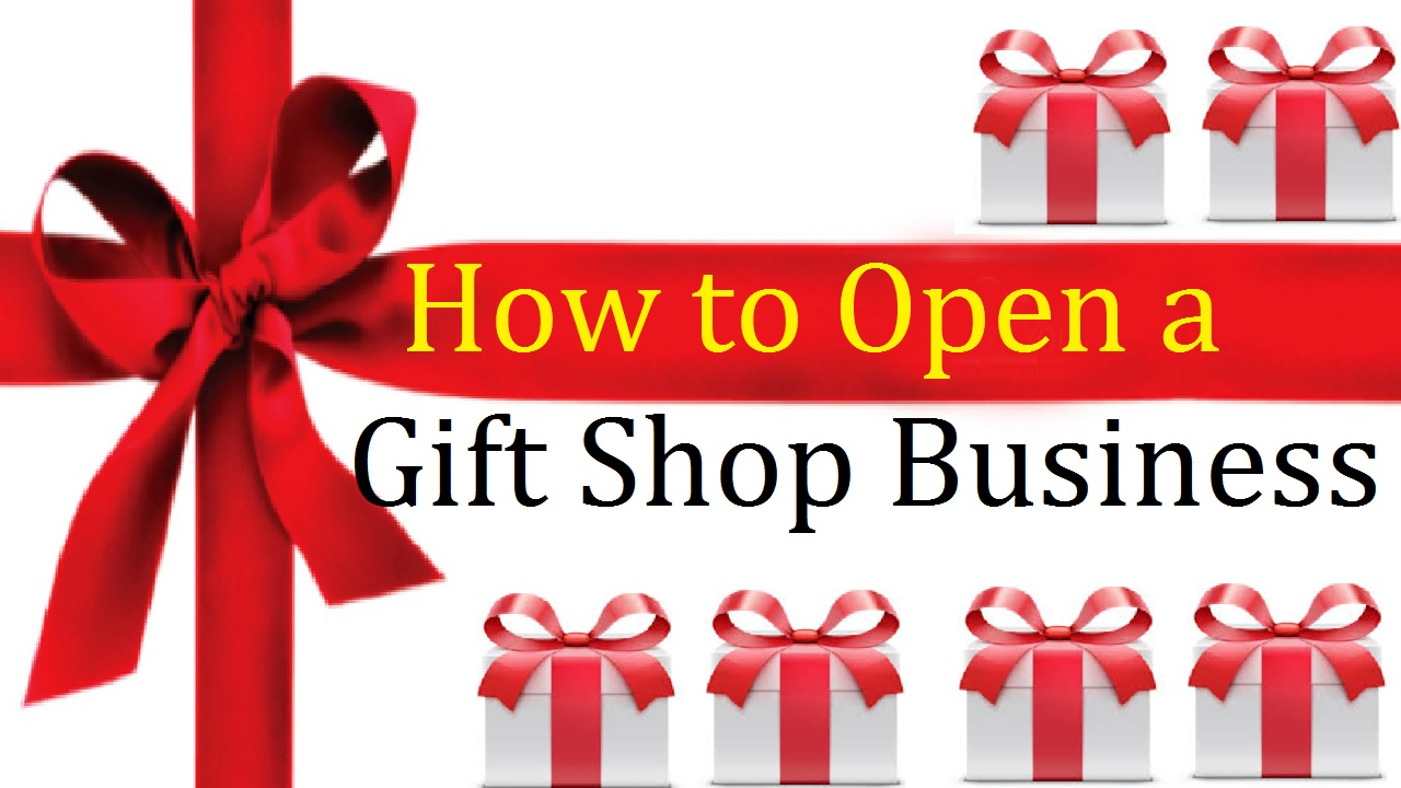How to Open a Gift Shop Business