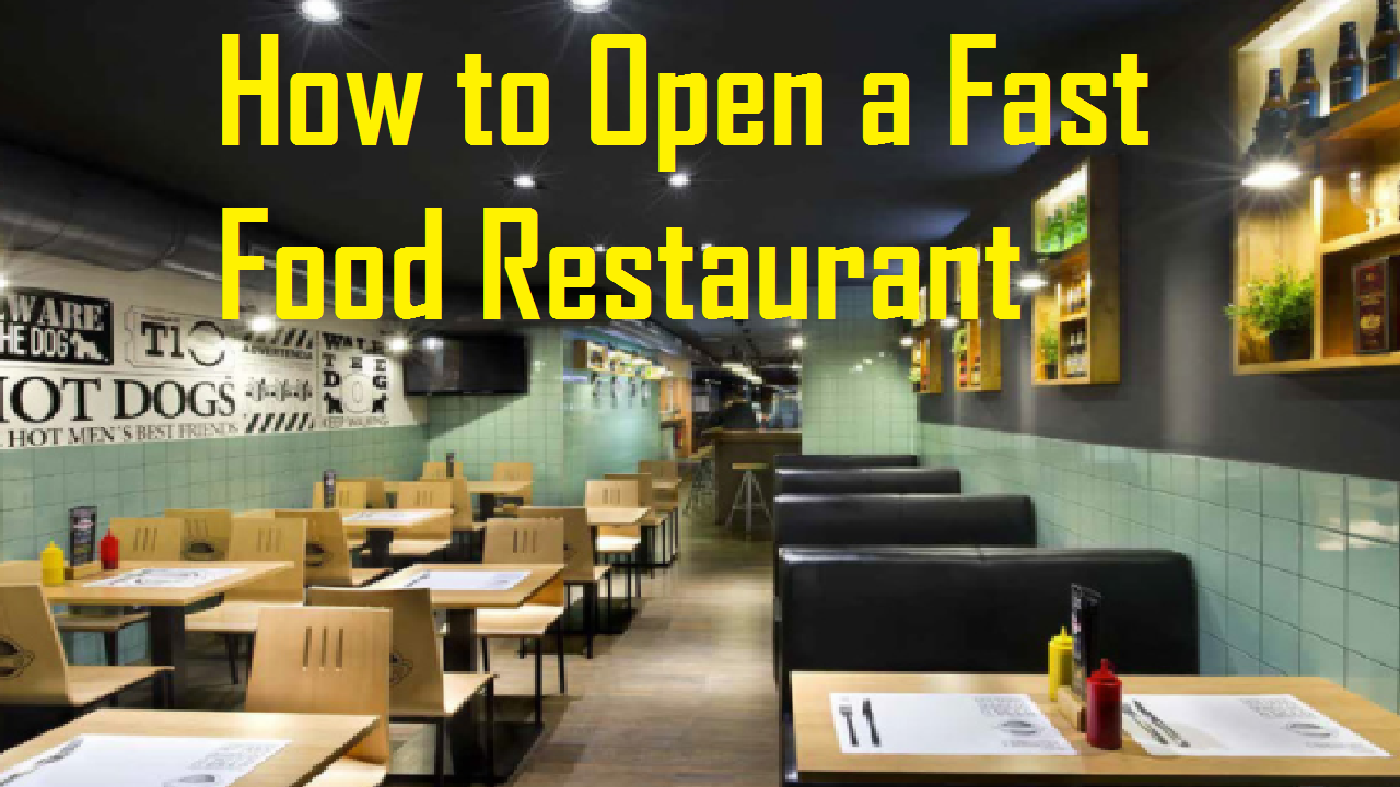 How to Open a Fast Food Restaurant