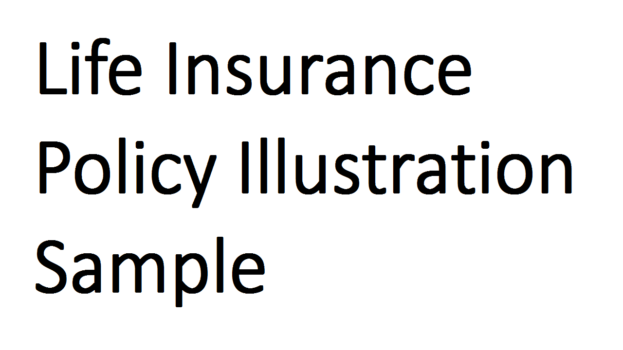 Life Insurance Policy Illustration Sample