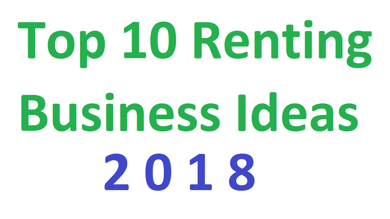 Top 10 Renting Business Ideas