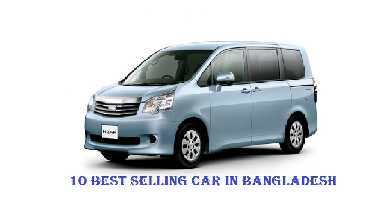 10 Best Selling Car in Bangladesh