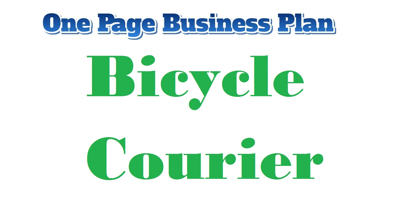 Bicycle Courier Business Plan