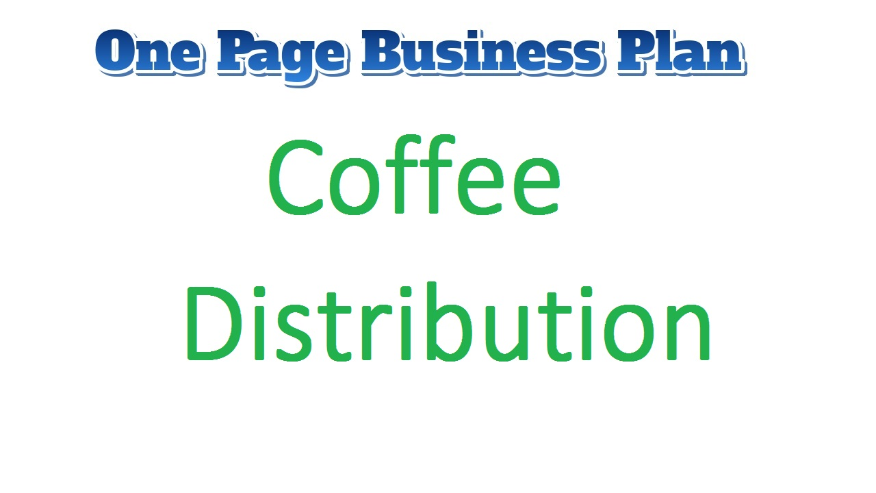 Coffee Distribution Business Plan