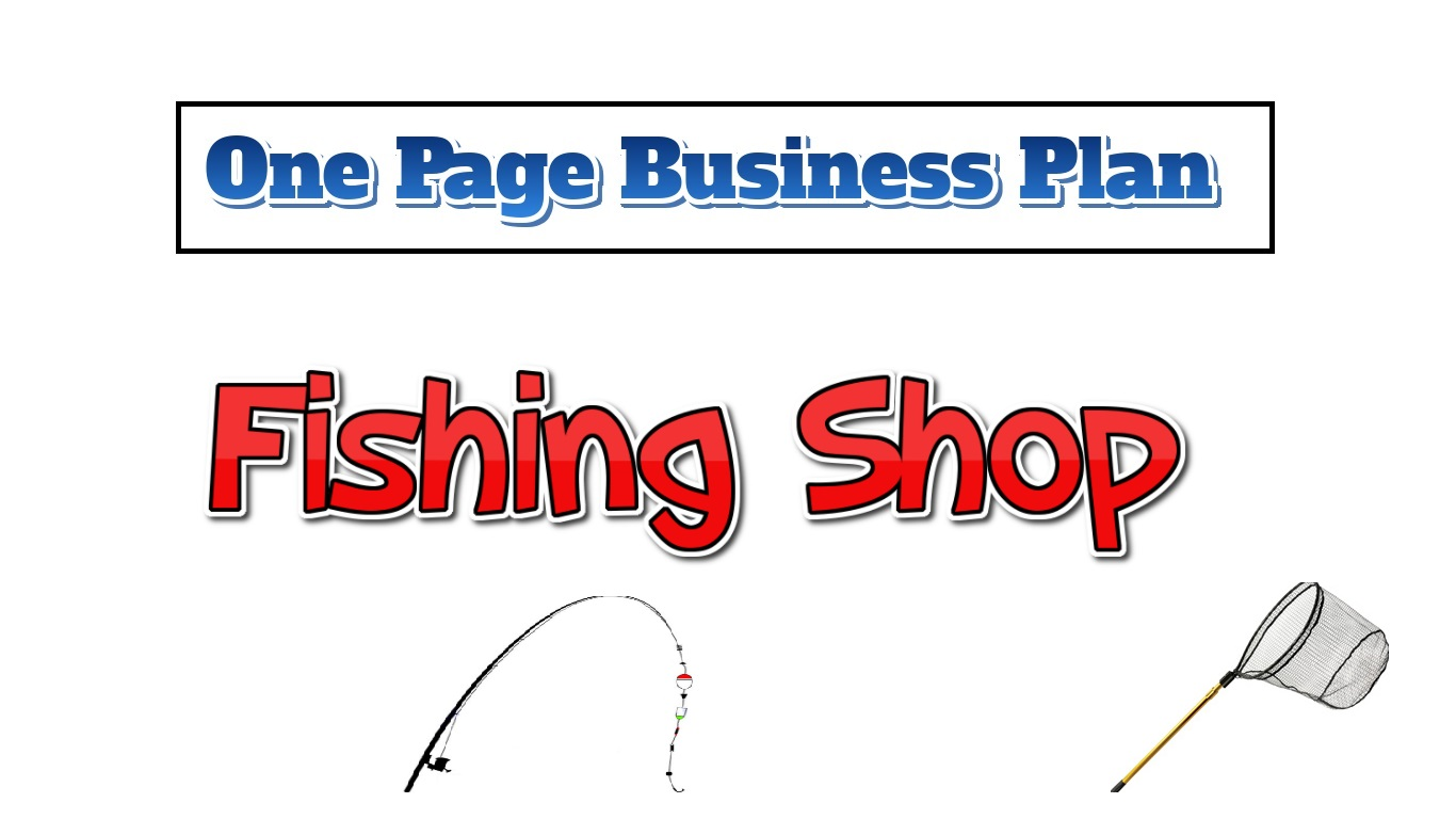 Fishing Shop Business Plan - One Page Business Plan