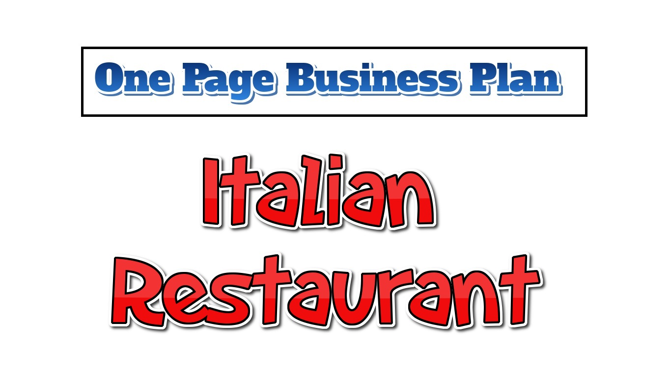 Italian Restaurant Business Plan - One Page Business Plan