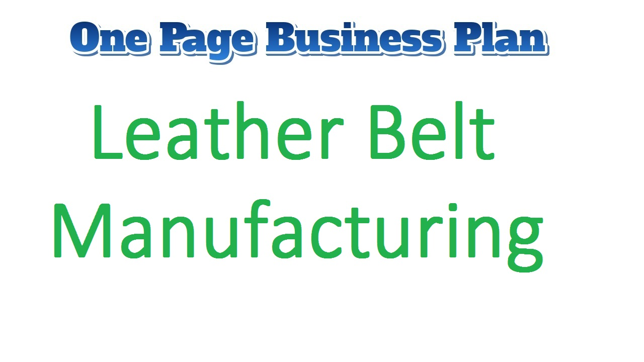 Leather Belt Manufacturing Business Plan