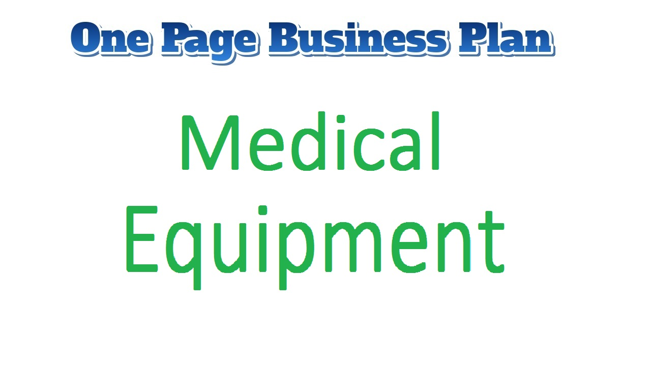Profitable Medical Equipment Business Plan