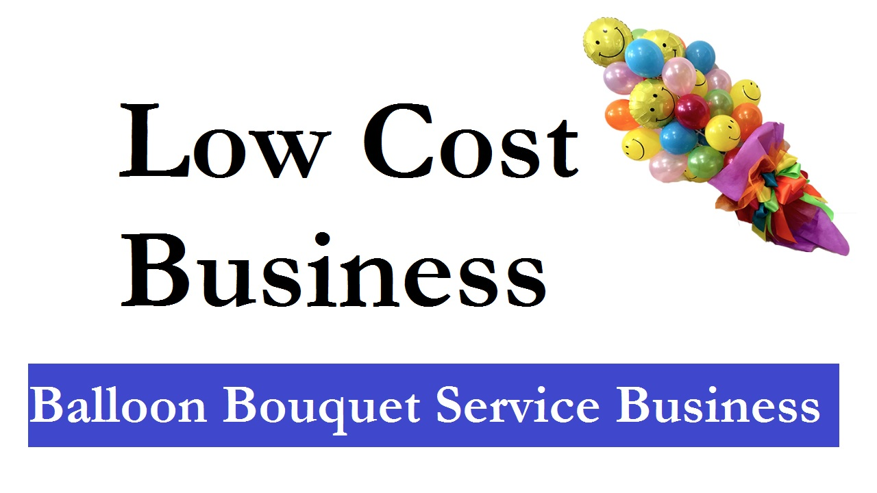 Balloon Bouquet Service Business