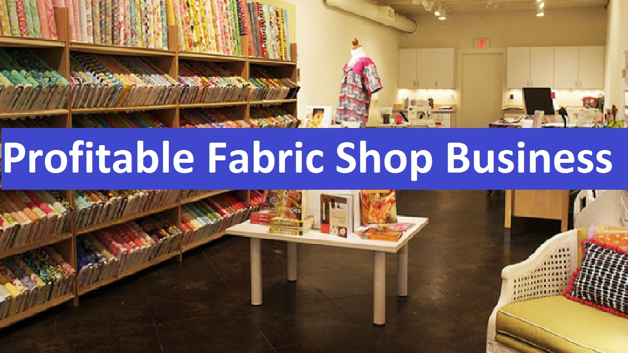 Profitable Fabric Shop Business