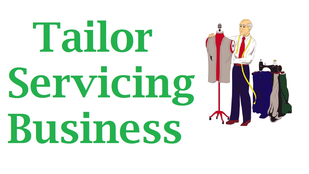 Tailor Servicing Business