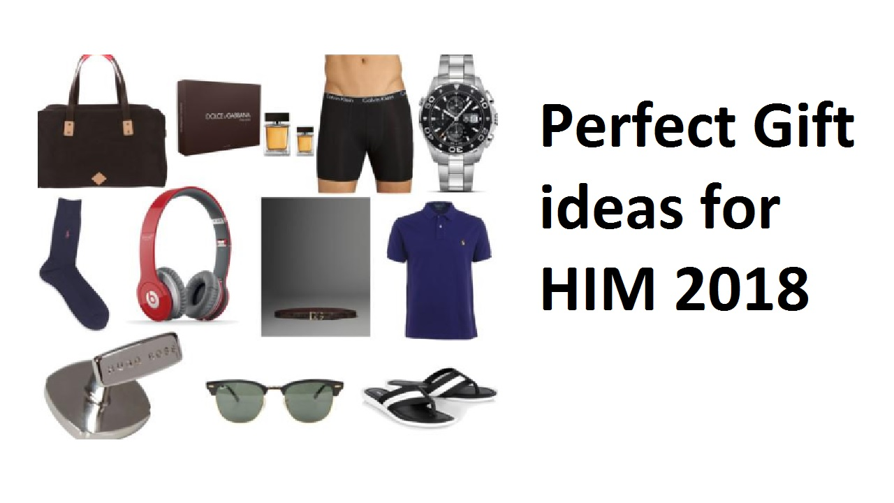 10 Perfect Gift ideas for HIM 2018