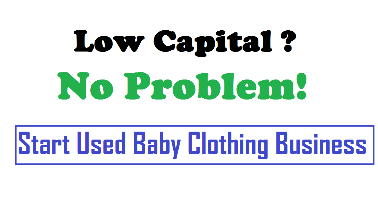 Start Used Baby Clothing Business