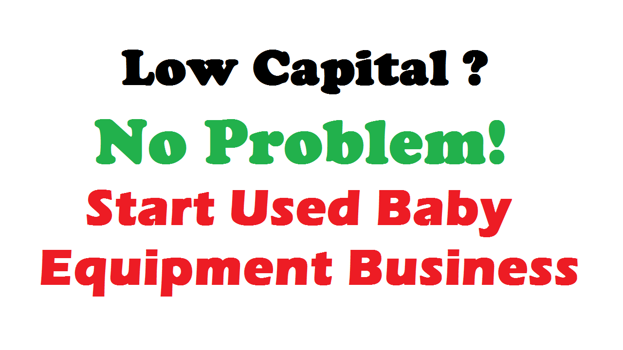 Start Used Baby Equipment Business