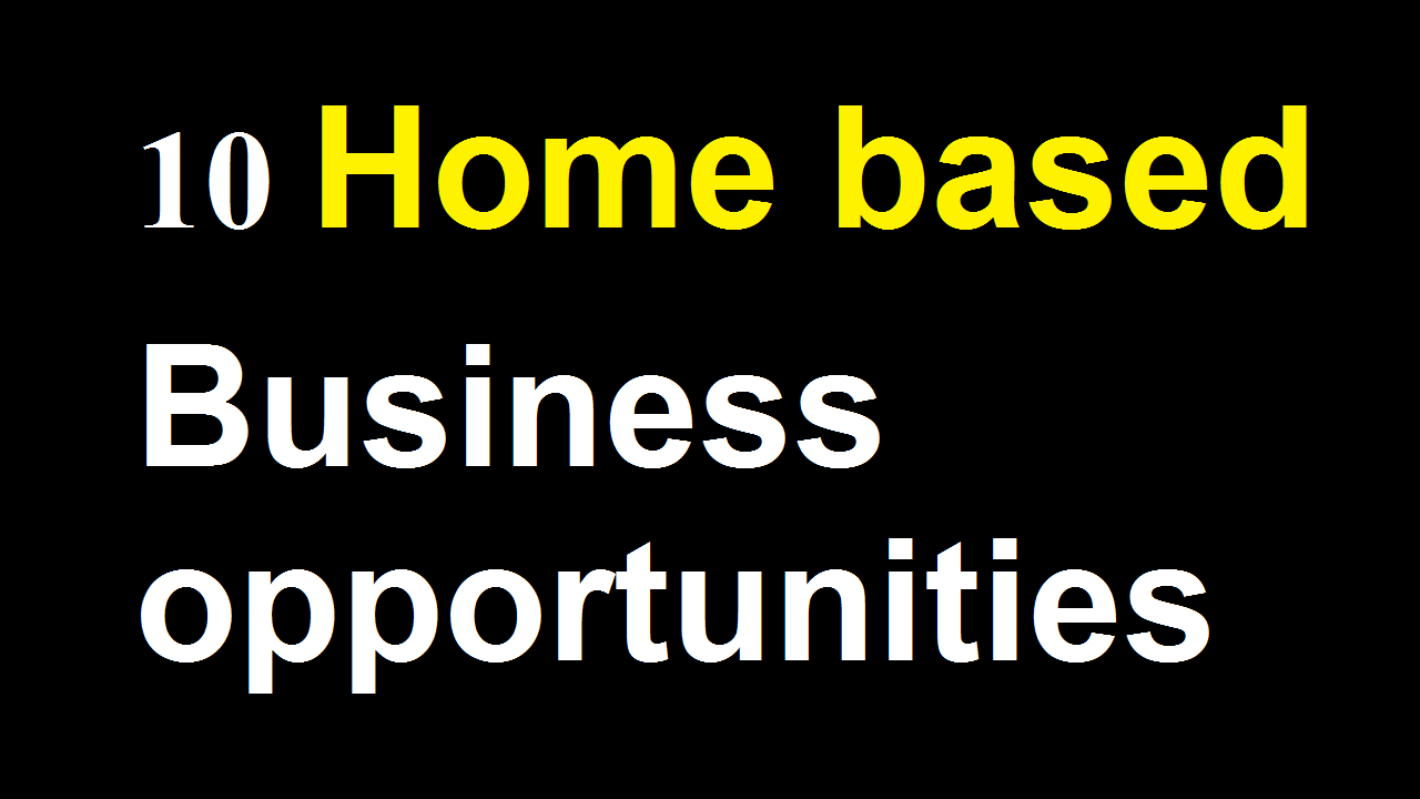 10 Best UK Home based Business opportunities
