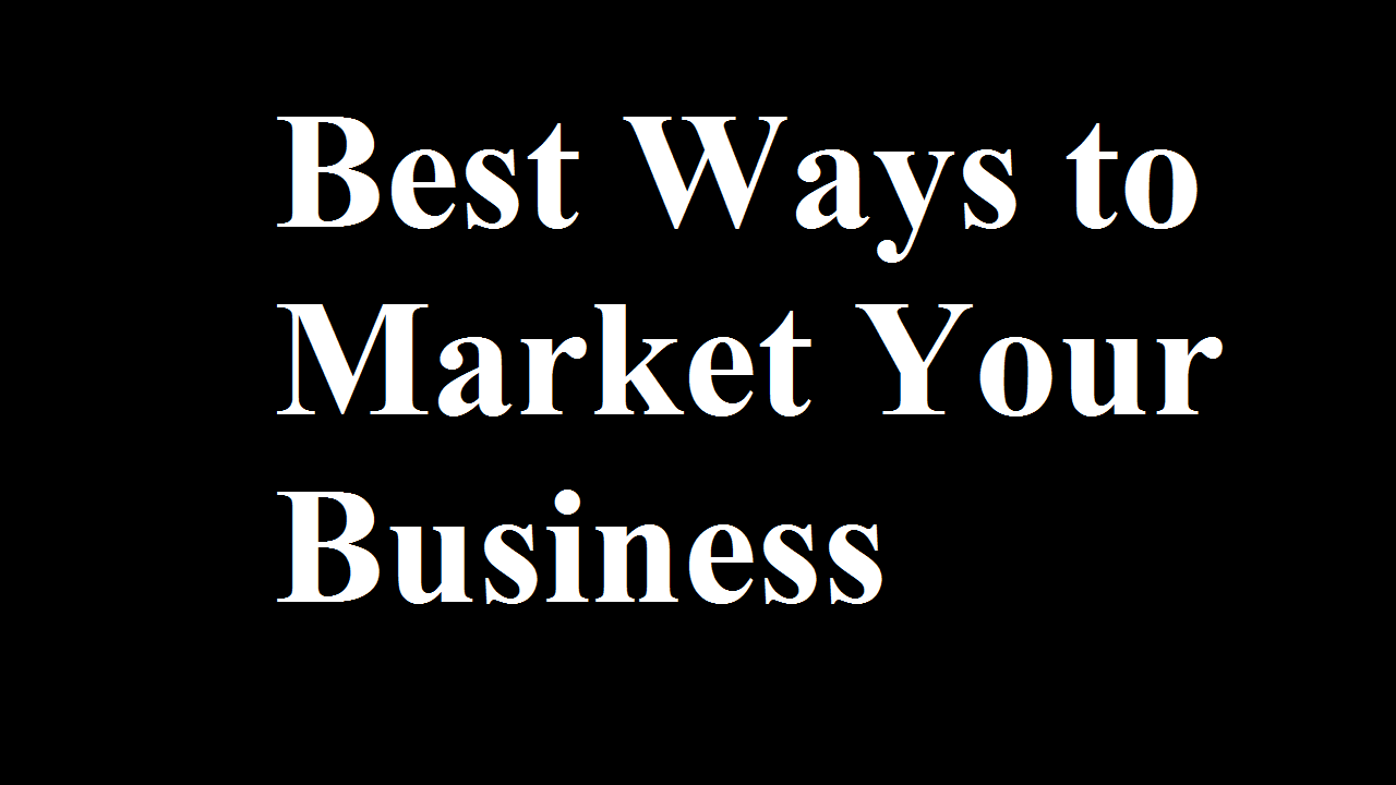 The Best Ways to Market Your Business in the UK