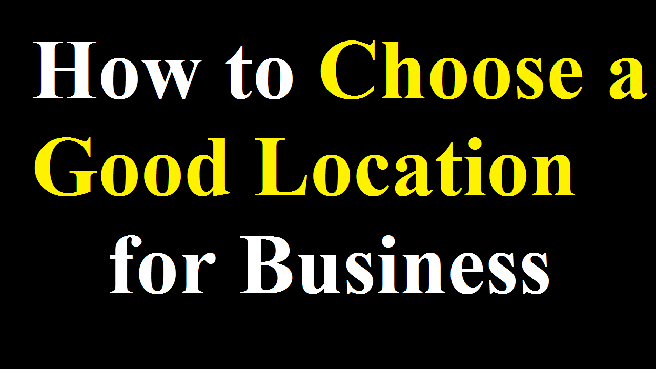 How to Choose a Good Location for Business in the UK