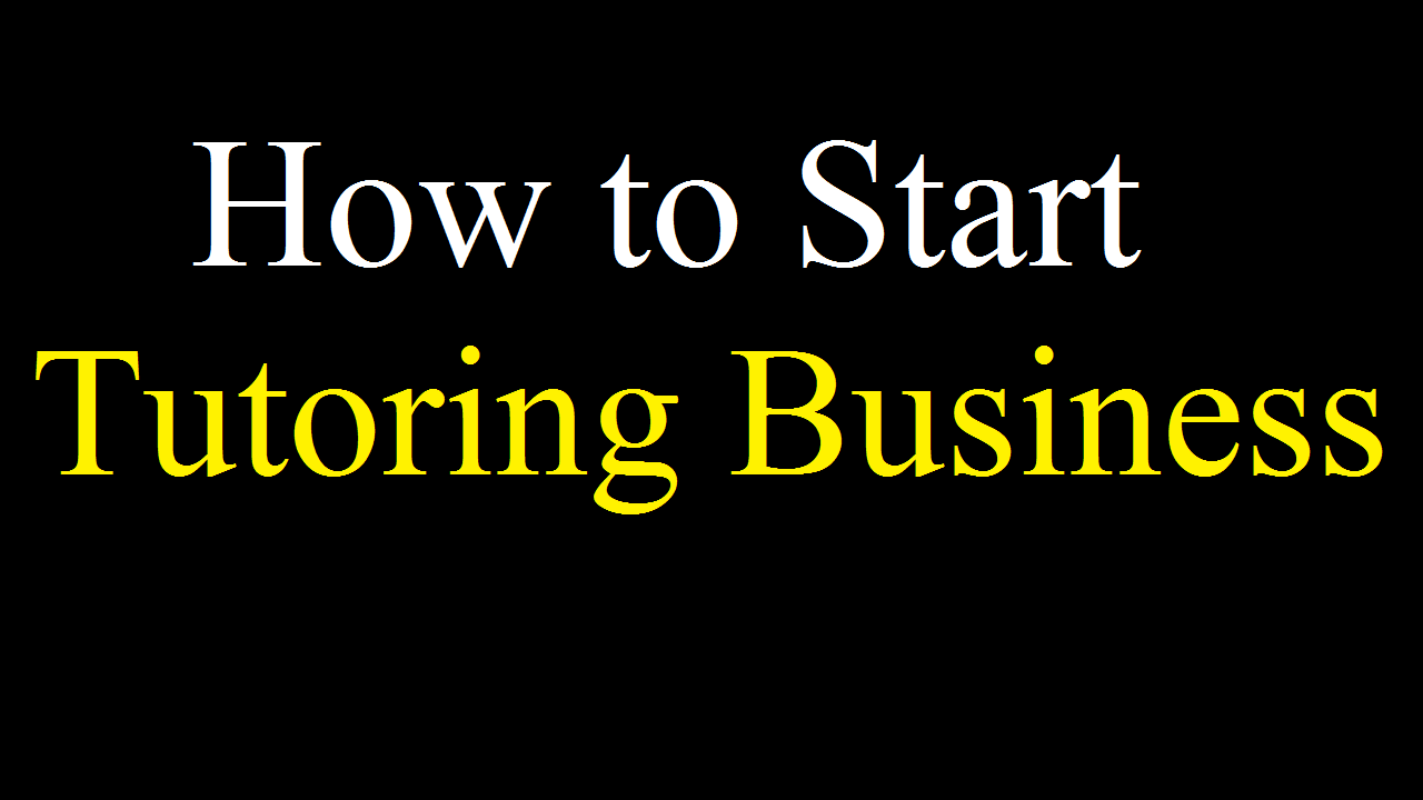 How to Start UK Based Tutoring Business