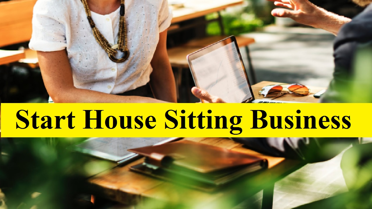 How to Start House Sitting Business