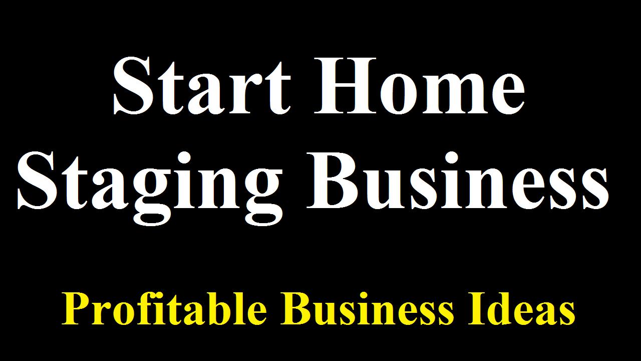 Start UK Based Home Staging Business