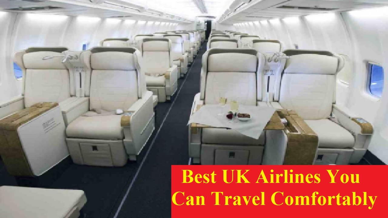 10 Best UK Airlines You Can Travel Comfortably