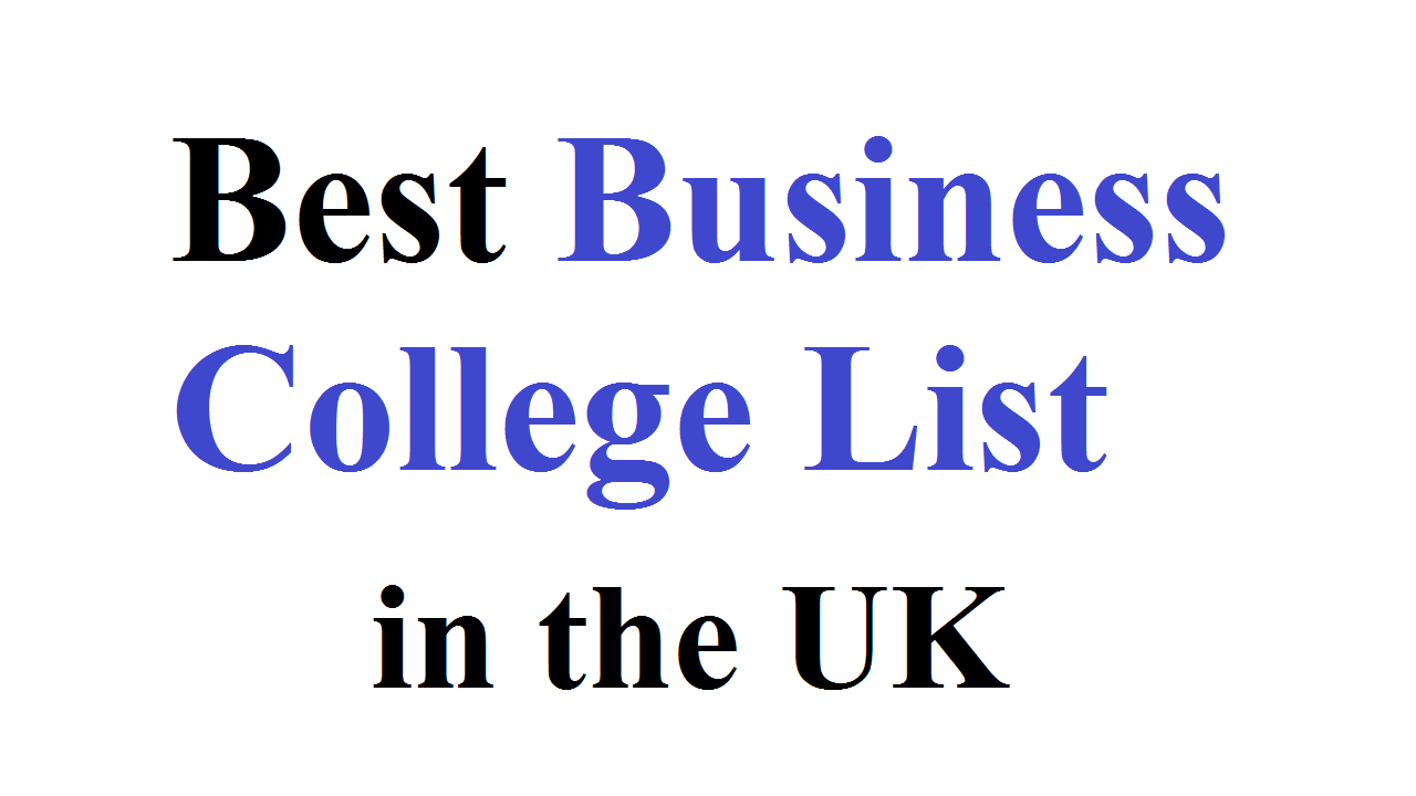 10 Best UK Business College List