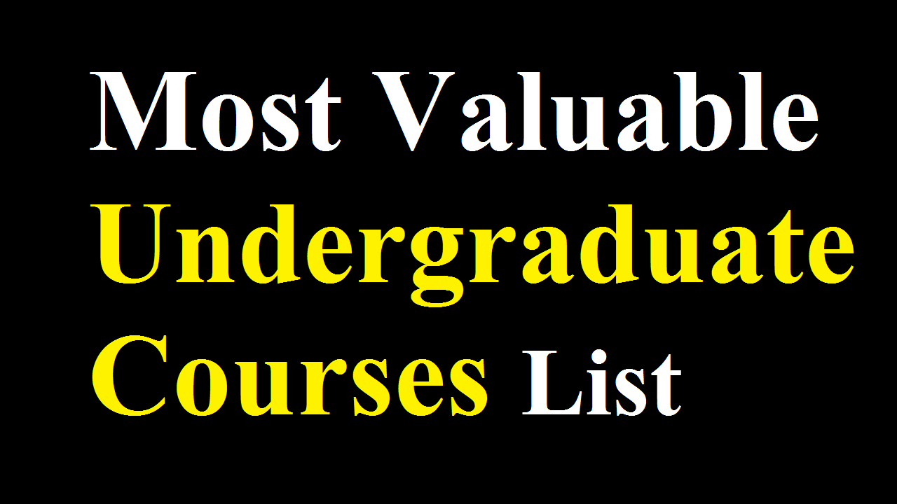 10 Most Valuable Undergraduate Courses in the UK