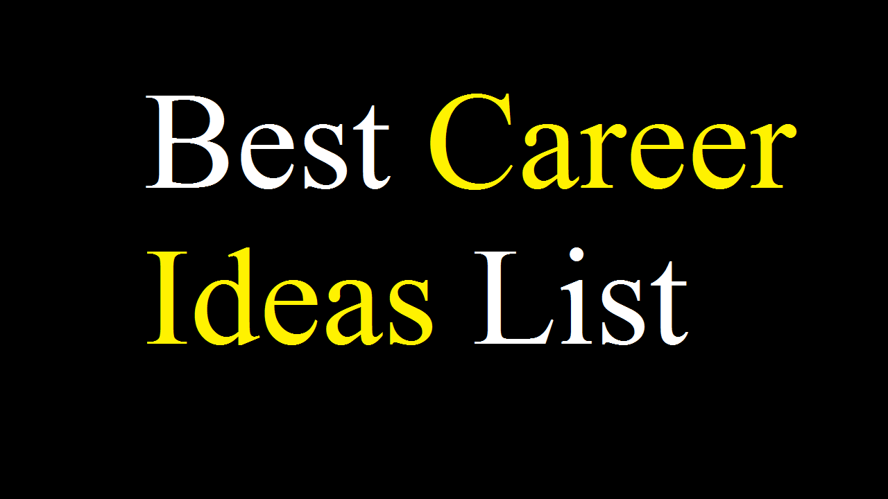 Best Career Ideas List in the UK