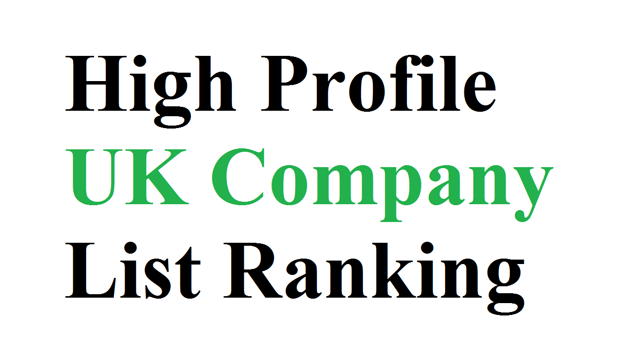 High Profile UK Company List Ranking