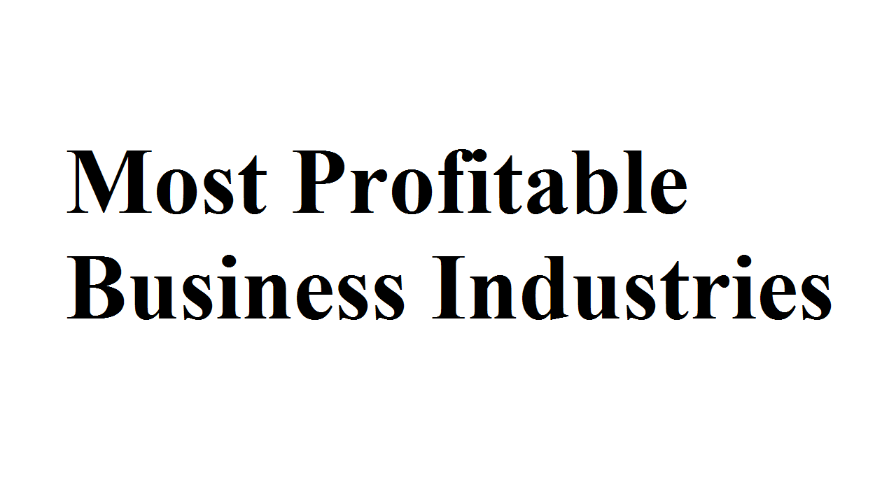 Most Profitable Business Industries in the UK