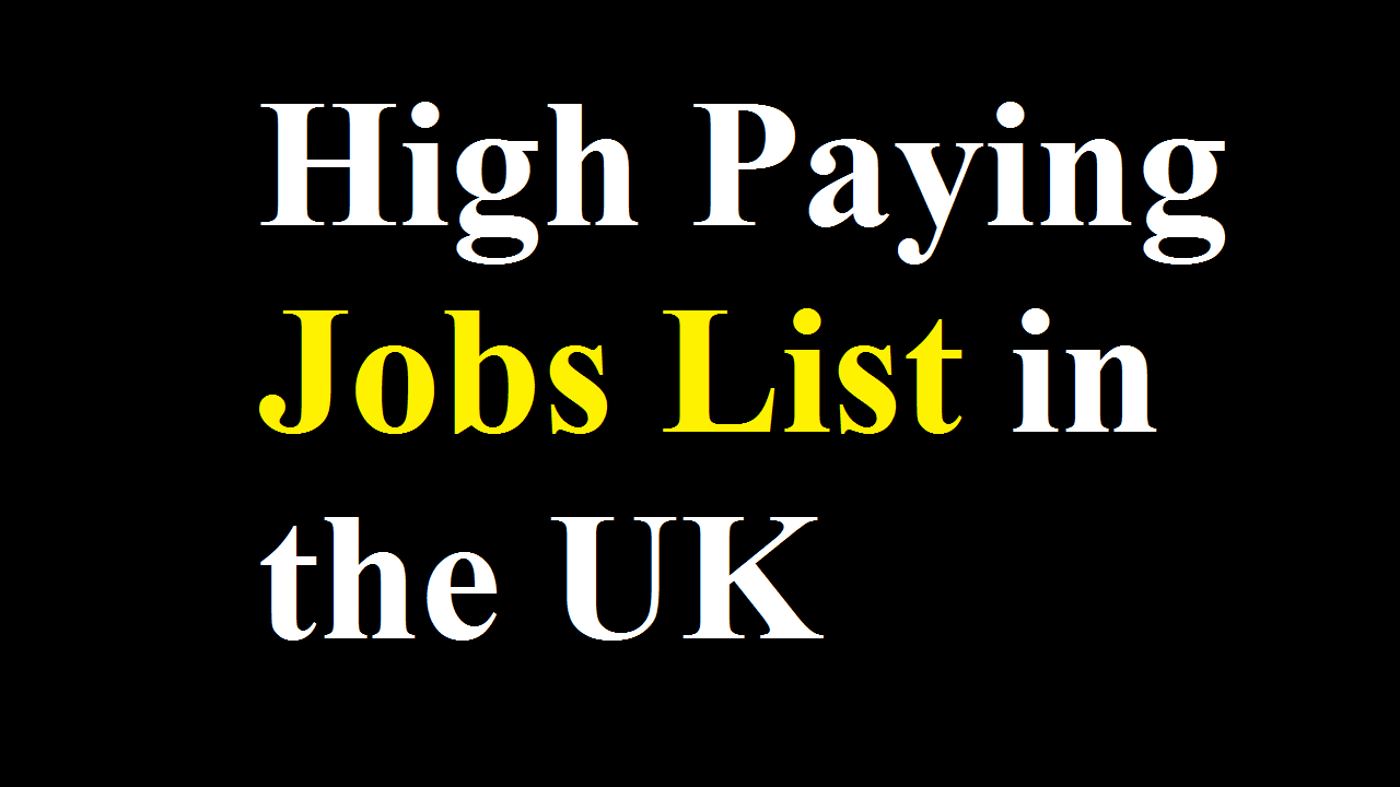 High Paying Jobs List in the UK