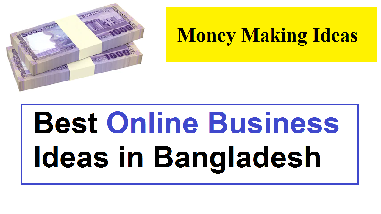 10 Best Online Business Ideas in Bangladesh