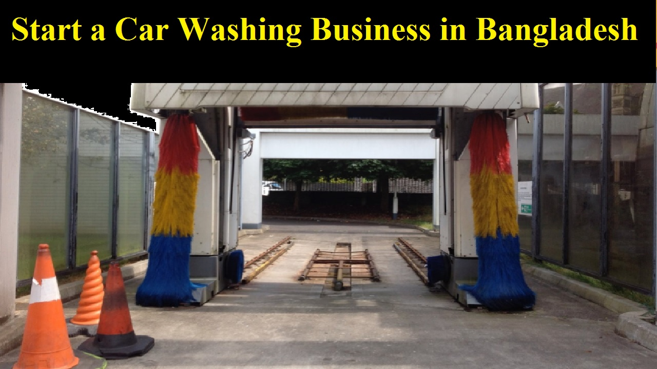 How to Start a Car Washing Business in Bangladesh