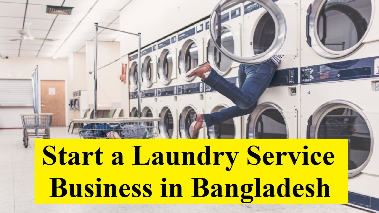 Start a Laundry Service Business in Bangladesh