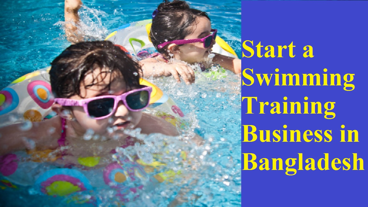 Start a Swimming Training Business in Bangladesh
