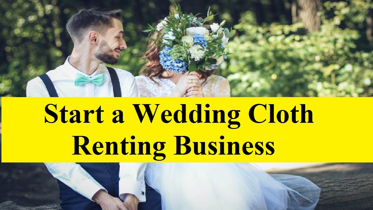 Start a Wedding Cloth Renting Business in Bangladesh