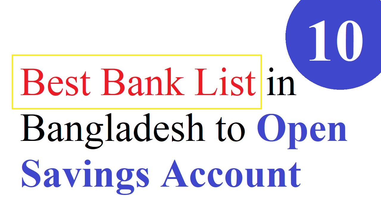 10 Best Bank List in Bangladesh to Open Savings Account
