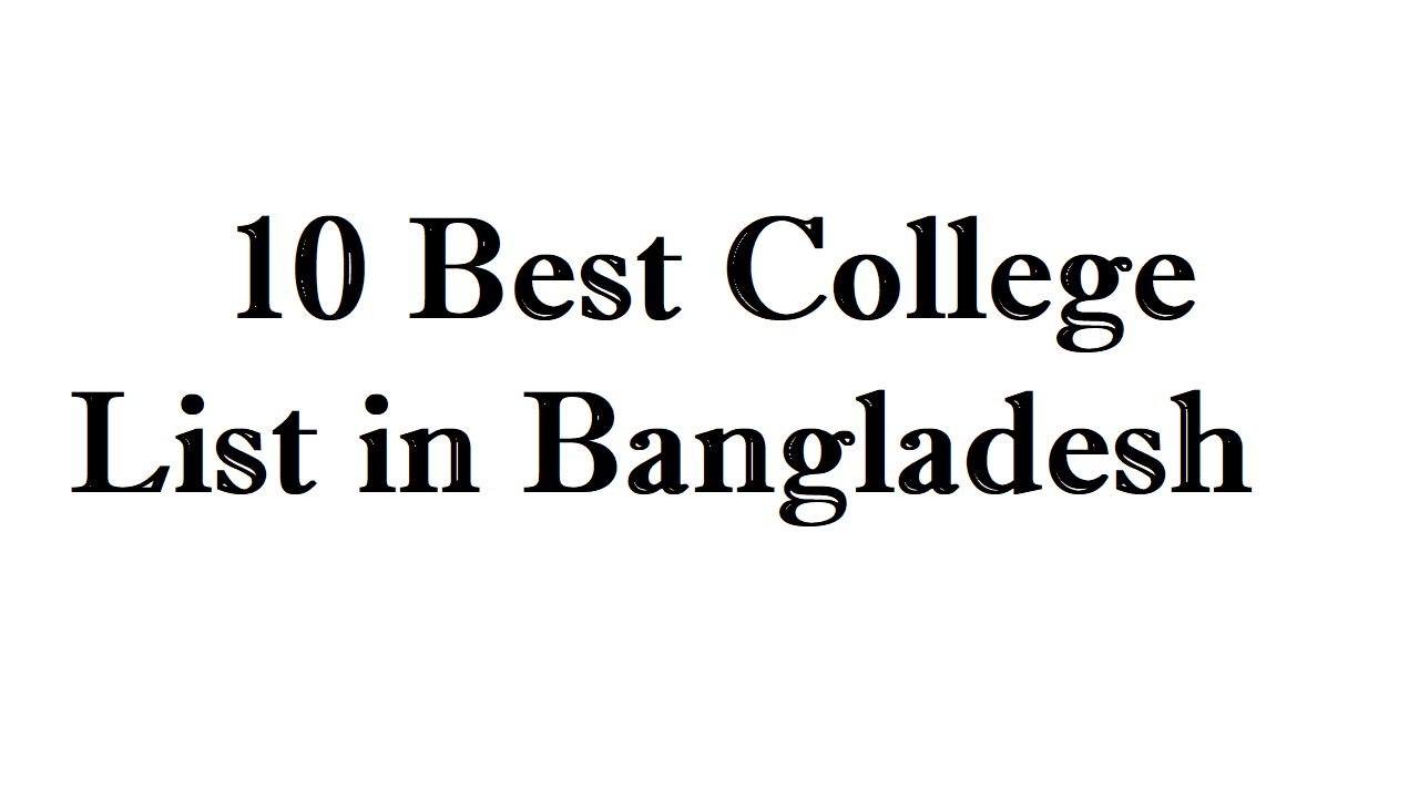 10 Best College List in Bangladesh