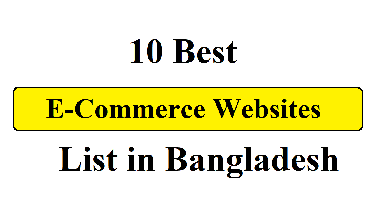 Best E-Commerce Websites List in Bangladesh