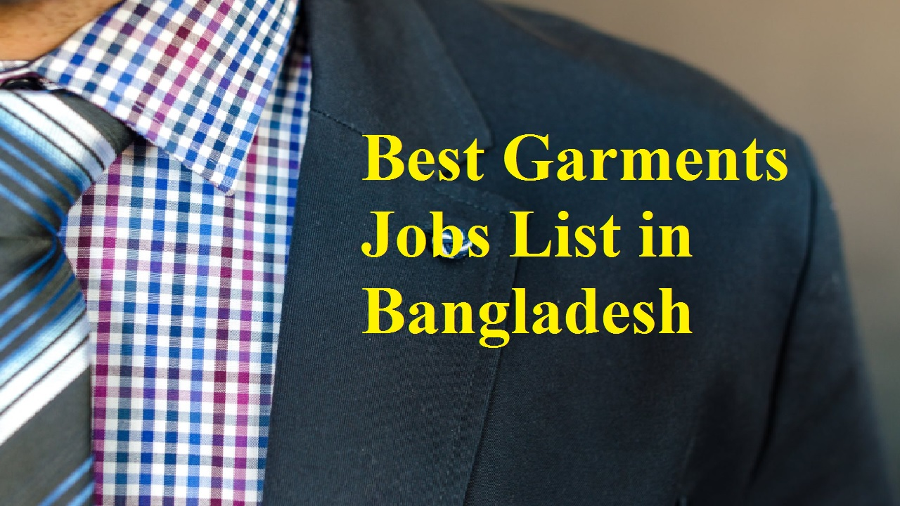 10 Best Garments Jobs List In Bangladesh Business Daily 24