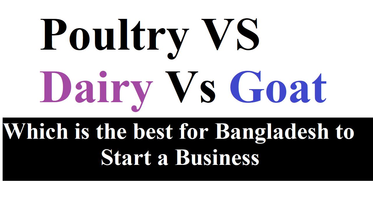 Poultry VS Dairy Vs Goat
