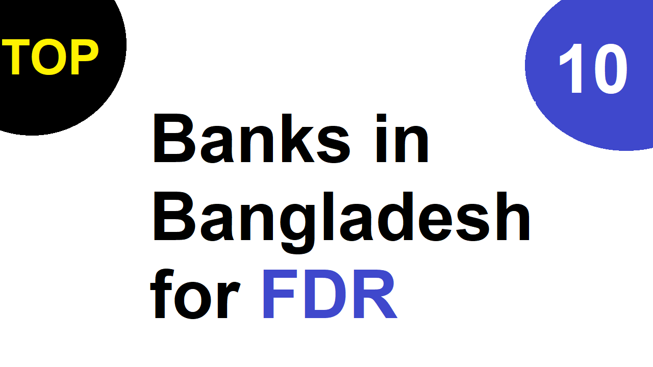 Top 10 Banks in Bangladesh for FDR