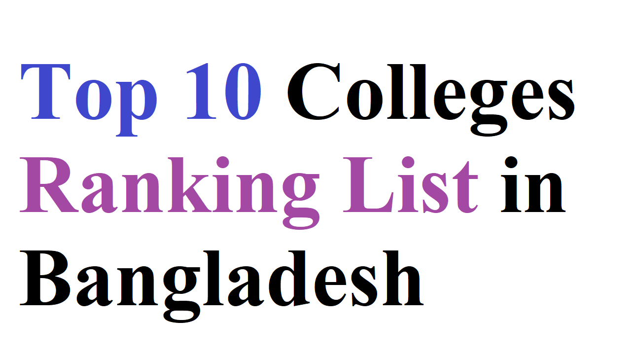 Top 10 Colleges Ranking List in Bangladesh
