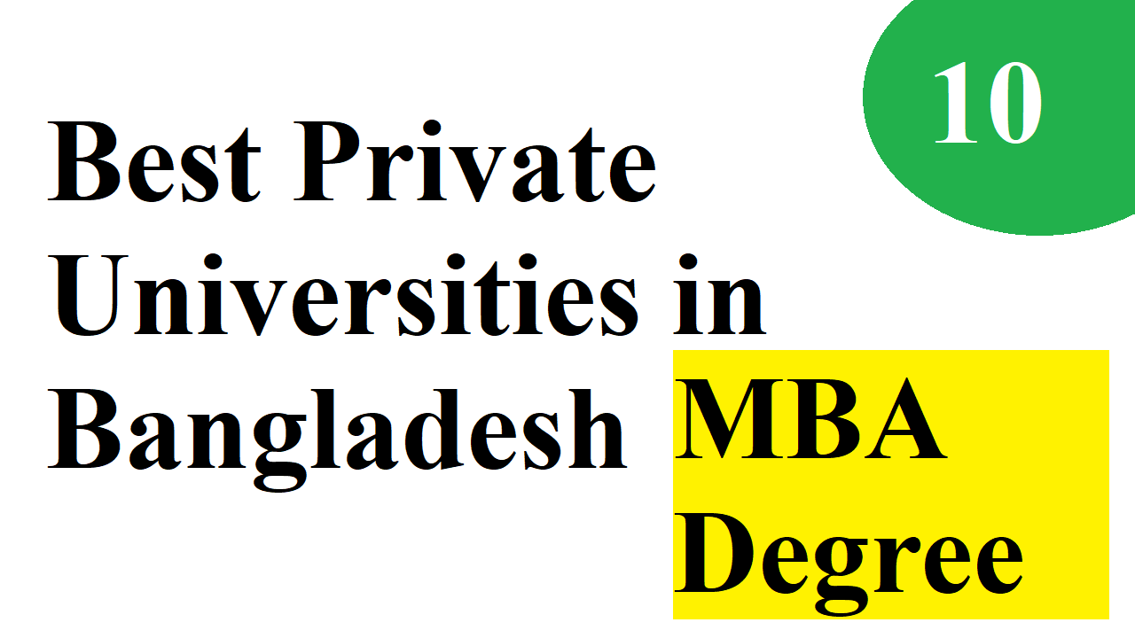 Top 10 Private Universities in Bangladesh for MBA Degree