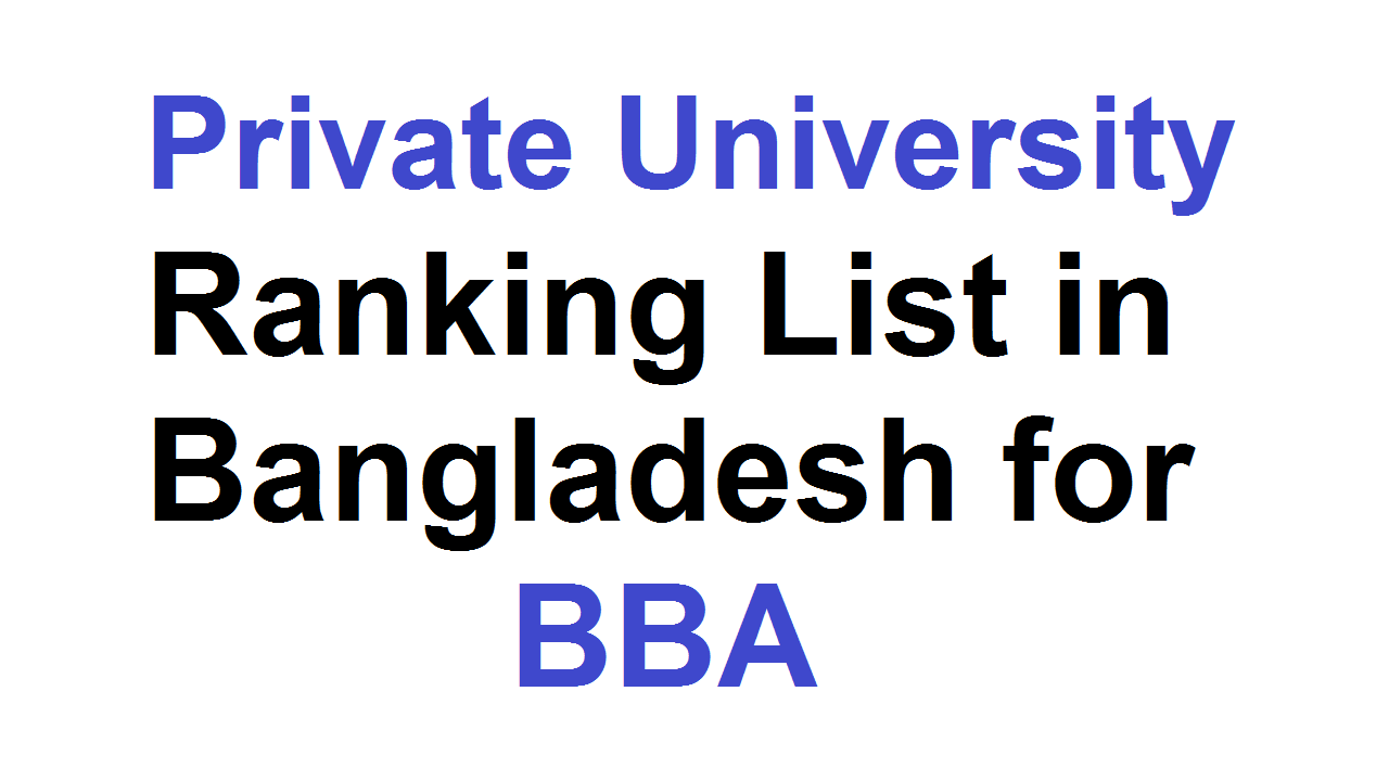 Top 10 Private University in Bangladesh for BBA Degree
