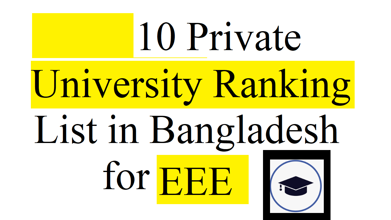 Top 10 Private University in Bangladesh for EEE